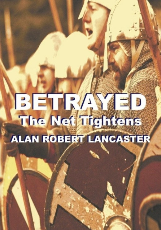 The front cover of 'BETRAYED - The Net Tightens' - price and ISBN number soon