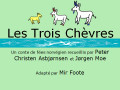Teach French Colors with Stories: Les Trois Chèvres
