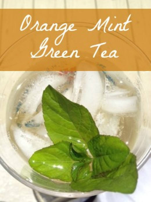 Orange mint and green tea makes an amazing summer drink!