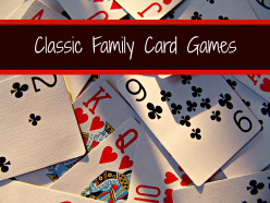 Classic Family Card Games to Play With Your Kids