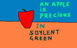 Food shortages in Soylent Green.