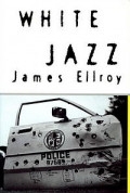 White Jazz: A Book Review