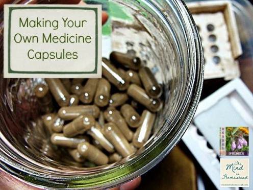 Making Your Own Medicine Herbal Capsules .