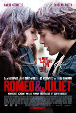 WILL AND ME: Romeo and Juliet: Review of the Controversial 2013 Version