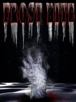 "Frost Bite, an indie film with alot of ""zombie hearts"""