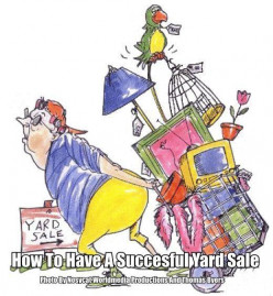 Yard Sales And How To Have Them
