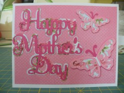 Easy to make Happy Mother's Day card using your Cricut machine