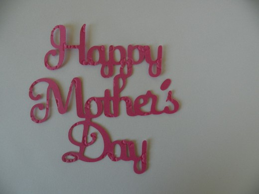 Happy Mother's Day sentiment-top layer