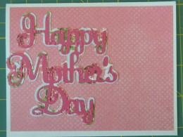 Adhere finished Happy Mother's Day sentiment to the far left side of the base card