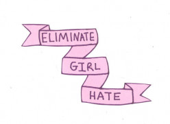 11 Ways to End Girl Hate!