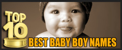 Top 10 Best Baby Boy Names
