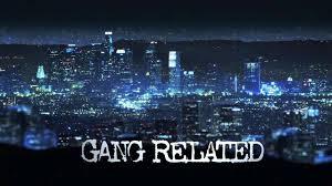 Gang Related---Pilot