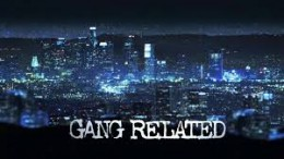 Gang Related---Pilot