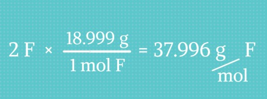How to calculate how many grams are in two moles of Fluorine.