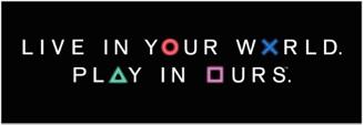 The Marketing Slogan Of Sony's Playstation