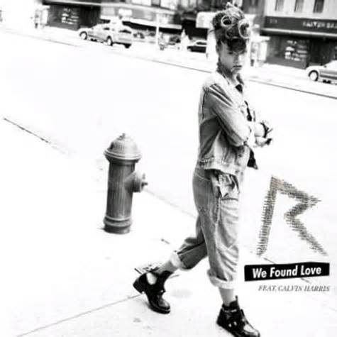 """Click the link below to listen to """"We Found Love"""""""