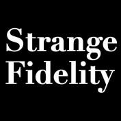 Strange Fidelty profile image