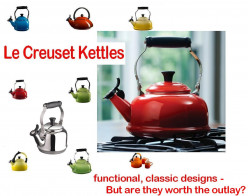 Le Creuset Kettle - Is it worth the outlay?