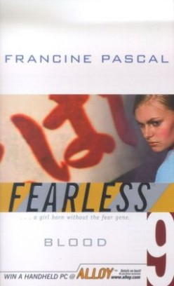 Blood (Fearless #9), by Francine Pascal