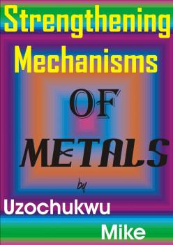 Strengthening Mechanisms of Metals
