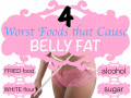 What are the Worst Foods that Cause Belly Fat