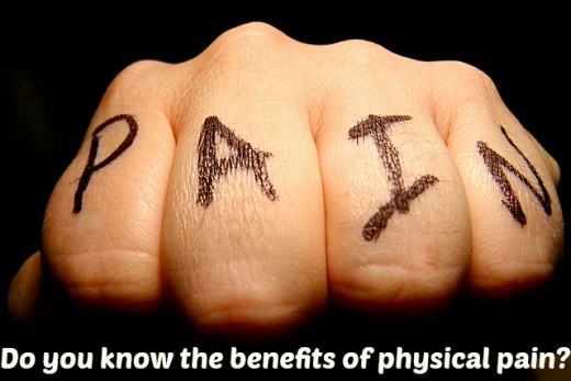 Benefits of physical pain