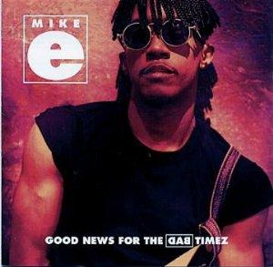 Mike E