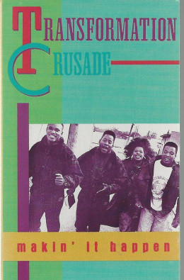 Transformation Crusade was a Rap group produced by the one and the only, Fred Hammond