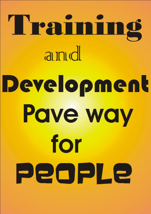 Development helps people to succeed in life and in all they do. A trained person on many areas have higher job Opportunities than others.