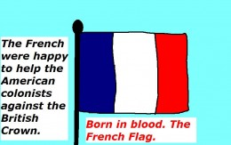 The French aided the rebelling American colonists.