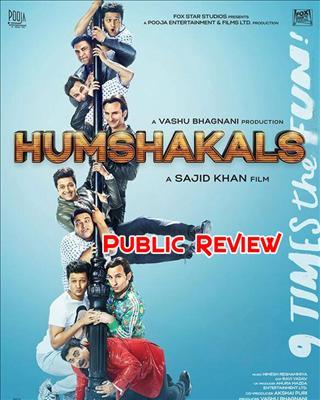 Here is the  public review of Humshakals starring Saif Ali Khan, Riteish Deshmukh, Ram Kapoor, Esha Gupta, Tamannah and Bipasha Basu.