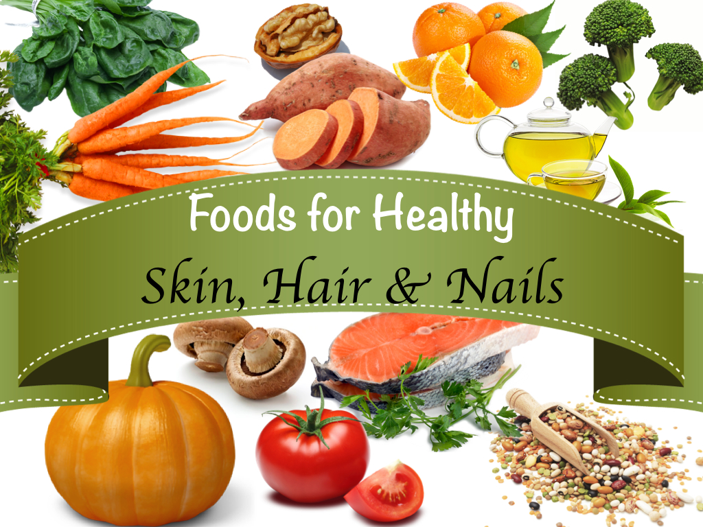 Best Foods for Skin, Hair, and Nails