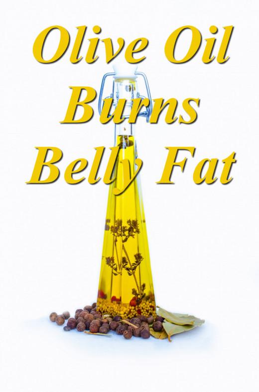 Olive Oil Burns Belly Fat