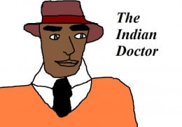 The Indian Doctor.