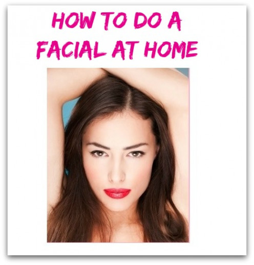 How to Do a Facial at Home: 12 Steps with Pictures - wikiHow