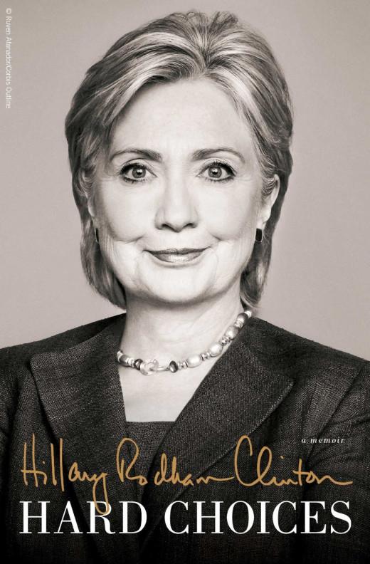 """Hillary Clinton's Book, """"Hard Choices"""""""