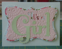 Easy to make ITS A GIRL homemade greeting card made with a Cricut machine.  A Special way to announce the birth of a bab