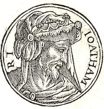 "Ioatham rex / Published by Guillaume Rouille(1518?-1589) - ""Promptuarii Iconum Insigniorum """
