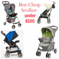Best Cheap Strollers under $100