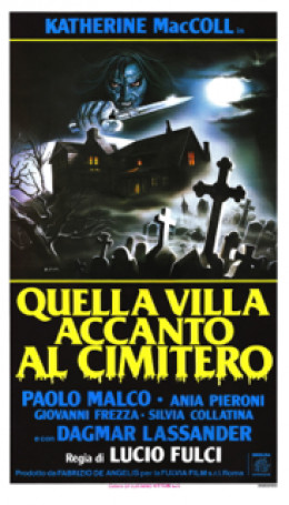 "Italian poster for Fulci's ""House By the Cemetery"" (1981)"