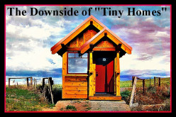 "The Downside of ""Tiny Homes"""