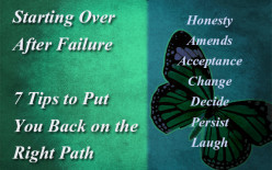 Starting Over After Failure 7 Tips to Put You Back on the Right Path