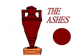 The Ashes.