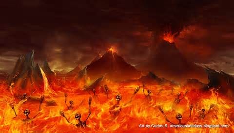 This is what many people think hell is like. Burning lava and fire with skeletons screaming
