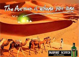 The Idea Of Travel In The Desert Lives On In Ads For Passport Scotch