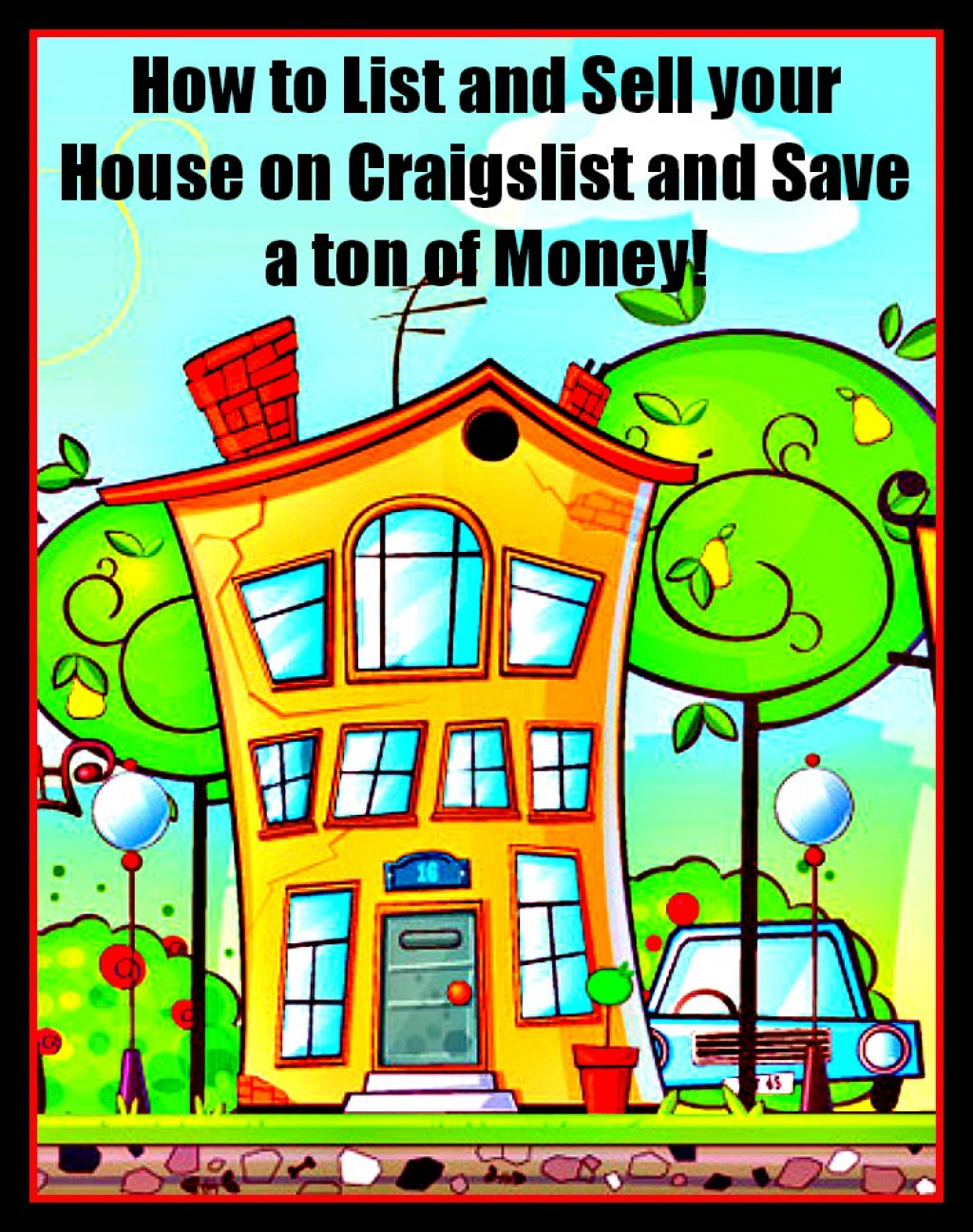 How to List and Sell your House on Craigslist and Save a ...