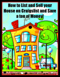 How to List and Sell your House on Craigslist and Save a ton of Money!