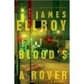 Blood's A Rover by James Ellroy: (A Book Review)