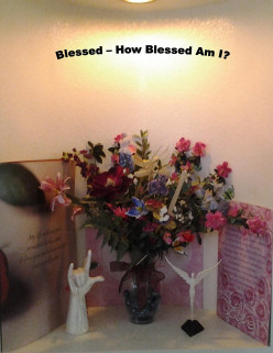 "Blessed – How Blessed am I? The 24th Word in the ""Good Words"" Project."
