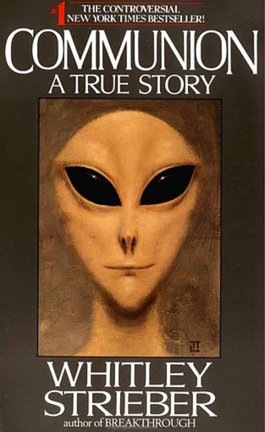 Communion: A True Story, by Whitley Strieber.